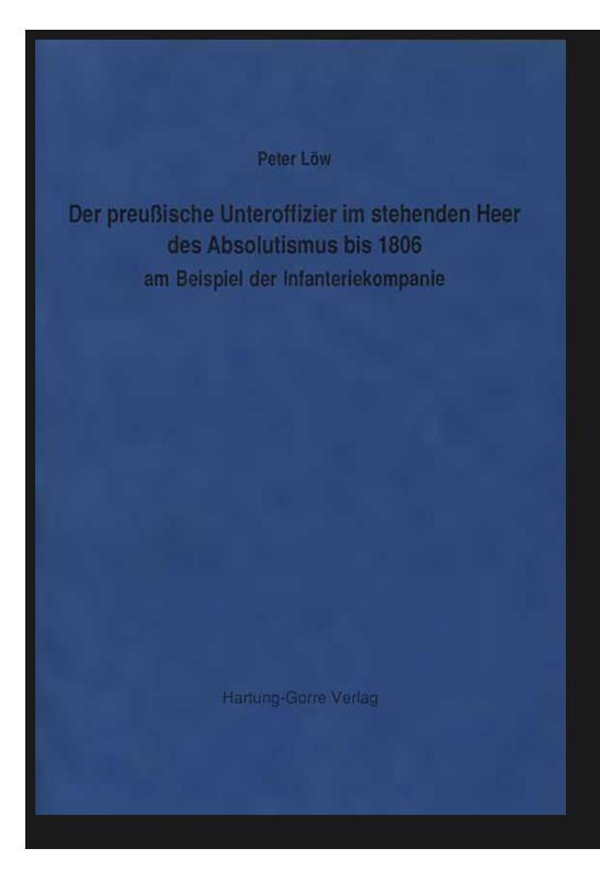Der preußische Unteroffizier im stehenden Heer